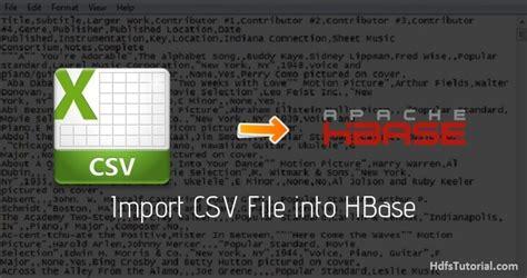 import csv file  hbase  importtsv hdfs