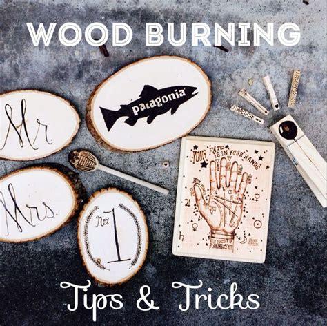 wood burning tips  tricks