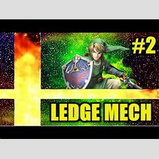 Smash Tutorial #2 Ledge Mechanics & Attacks (wii U3ds) Youtube