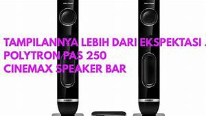 Polytron Pas 250 Cinemax Speaker Bar - Hitam