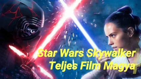 Skywalker kora teljes film magyarul (@warskora). Star Wars - Skywalker kora Teljes Film Magyarul 2020 - YouTube