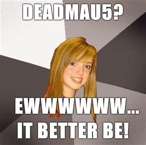 Musically Oblivious 8th Grader Meme - image 47334 musically oblivious 8th grader know your meme