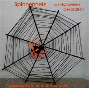 Halloween Basteln Gruselig : spinnennetz als halloween dekoration basteln rund ums jahr ~ Whattoseeinmadrid.com Haus und Dekorationen