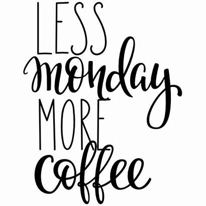 Coffee Monday Less Sticker Stickers Carstickers Clipart