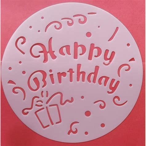 pochoir pour cuisine pochoir gâteau décoration patisserie joyeux anniversaire