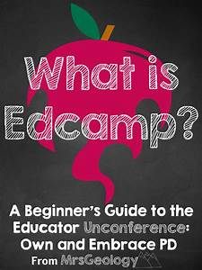 What is Edcamp? A Beginners Unconference Guide