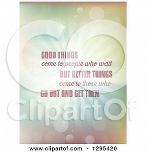 Clipart of Good Things Come to People Who Wait but Better ...