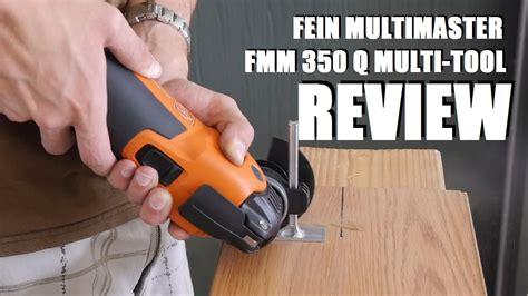 fein multimaster zubehör fein multimaster fmm 350 q oscillating multitool review