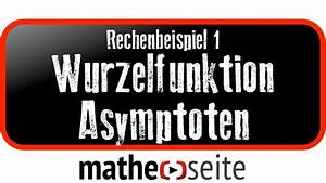 Grenzwert Berechnen Beispiele : wurzelfunktion asymptote und grenzwert berechnen beispiel 1 youtube ~ Themetempest.com Abrechnung