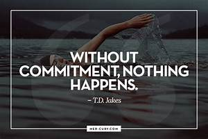 12 Commitment Q... Commitment Quotes