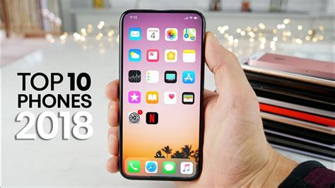 Best Smartphones by Top 10 Best Smartphones From 2018 At The Moment