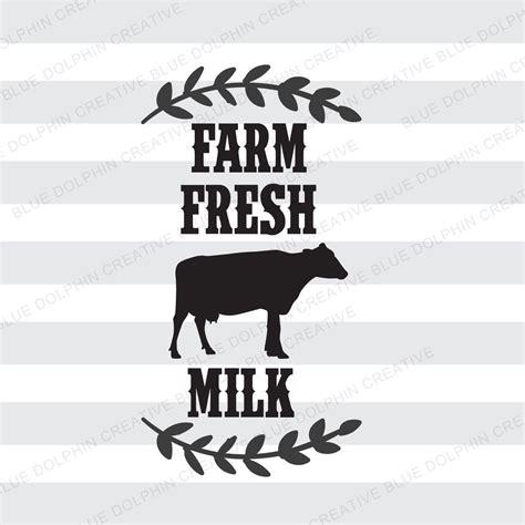 Farm Fresh Milk Svg Dxf Png Pdf Jpg Ai  Country Decor