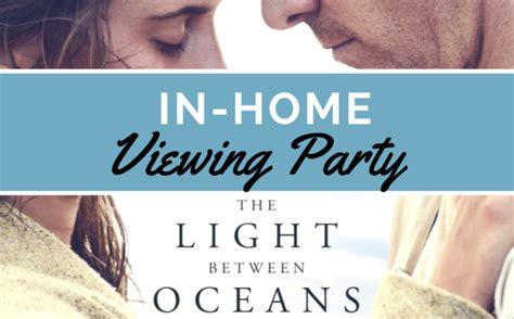 the light between oceans at home screening with friends lightbetweenoceansbluray
