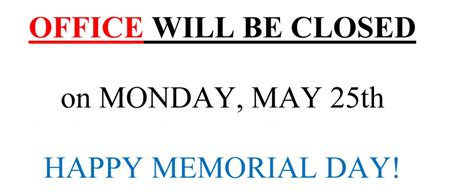 memorial day closed sign template memorial day weekend