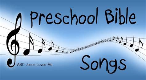 a list of the best preschool bible songs including words 729 | 4795da8a158bc0ca583da602a3b7d290