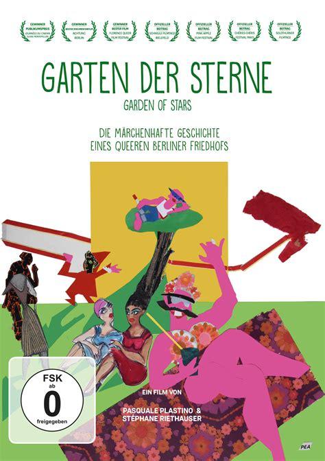 Garten Der Sterne by Missingfilms Filmverleih Weltvertrieb Garten Der Sterne