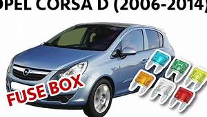 Opel Corsa D  2006-2014  Fuse Box Diagram  U0026 Location