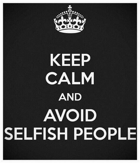 Funny Quotes Selfish Friends