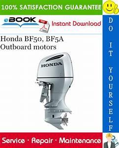 Best  U2606 U2606 Honda Bf50  Bf5a Outboard Motors Service Repair