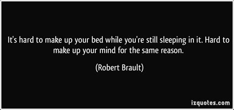 made your bed quotes quotesgram