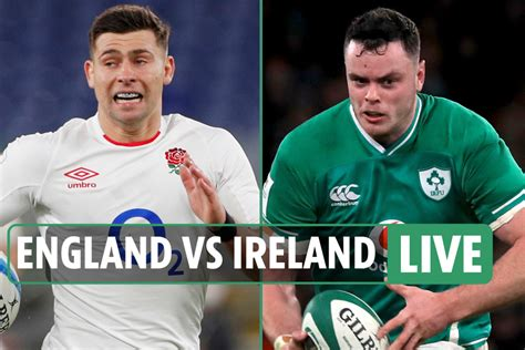England vs Ireland LIVE: Stream free, TV channel, line-ups ...