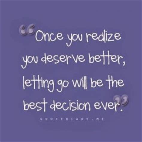 Famous Quotes About Deserving Better