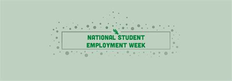 national student employment week division of student affairs