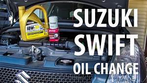 How To  Suzuki M13a  Swift 2nd Gen  Oil  U0026 Filter Change