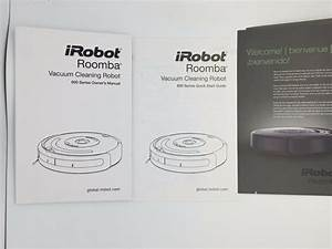 Irobot Roomba 600 Owner U0026 39 S Manual And Quick Start Guide