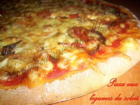 pizza aux l 233 gumes du soleil aux mille et un d 233 lices