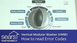 How To Read A Vertical Modular Washer  Vmw  Error Code