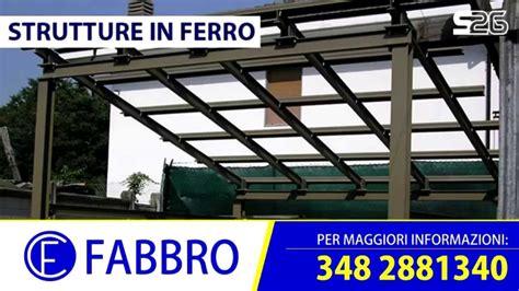 Struttura In Ferro Per Tettoia by Struttura Tettoia In Ferro Con Pensiline E Tettoie In
