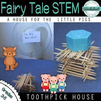 fairy tale stem   pigs build  toothpick