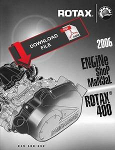 Bombardier 2006 Rotax 400 Engine Service Manual