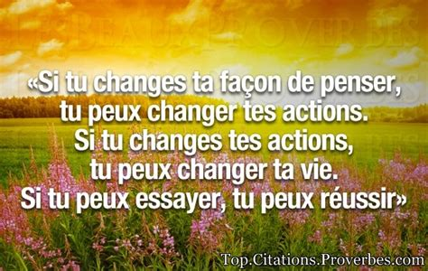 citation sur la vie si tu changes ta fa 231 on de penser tu