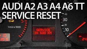 How To Reset Service Interval In Audi A2  A3  A4  A6  Tt  Sri Srl  2000 And Newer
