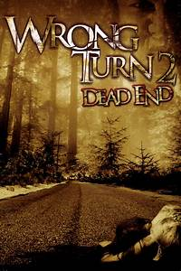 Image - Wrong-Turn-2.jpg   Wrong Turn Wiki   Fandom ...