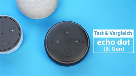 echo dot 3 test echo dot 3 test vergleich