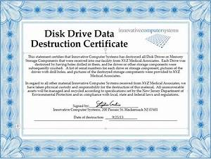innovative computer systems destroy old hard drives to With hard drive destruction certificate template