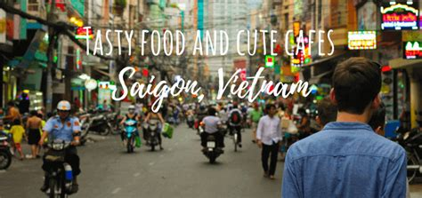 spots cuisine tasty food spots and cafes in saigon