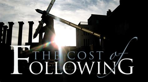 What Is The Cost Of Following Jesus?  Luke 142535 Davidworcesternet