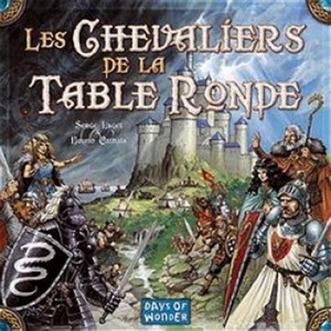 les chevaliers de la table ronde r 232 gles du jeu un jeu de serge laget jeu de soci 233 t 233 tric