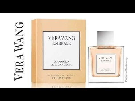 vera wang embrace marigold gardenia perfume youtube