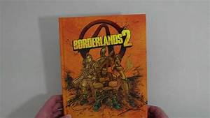 Borderlands 2 Limited Edition Strategy Guide Unboxing And Overview
