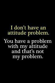 Funny Attitude Problem Quote