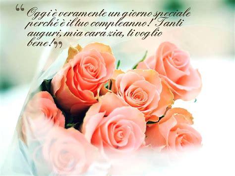 Lettere Per La Mamma Compleanno by Buon Compleanno Ad Una Amica Cara Con Immagini Di Buon