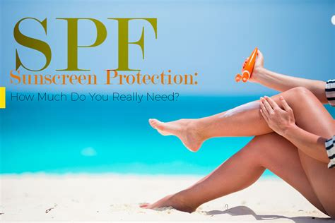 Everything You Need To Know About Spf Sunscreen