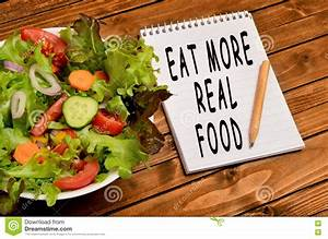 The Words Eat More Real Food Stock Image - Image: 73598349