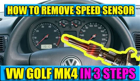 replace remove speed sensor  vw golf mk bora