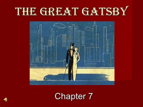 quotes for the great gatsby chapter 7